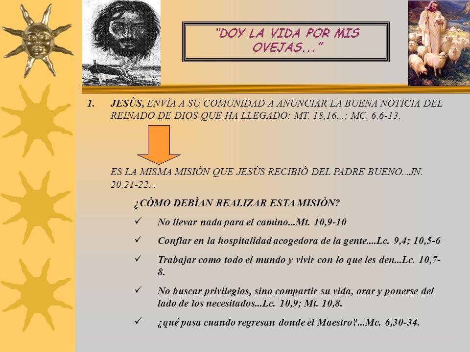 ZAGALES DEL PASTOR BUENO ENTRE LA JUVENTUD MARGINADA... TENED GRANDE ESTIMA, QUERIDOS HIJOS E HIJAS, DE VUESTRA MADRE LA CONGREGACIÒN, EN LA QUE TAN V