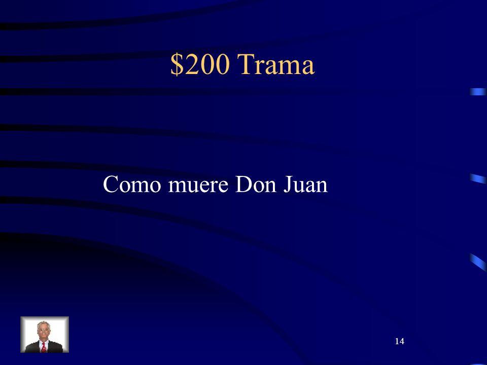 14 $200 Trama Como muere Don Juan
