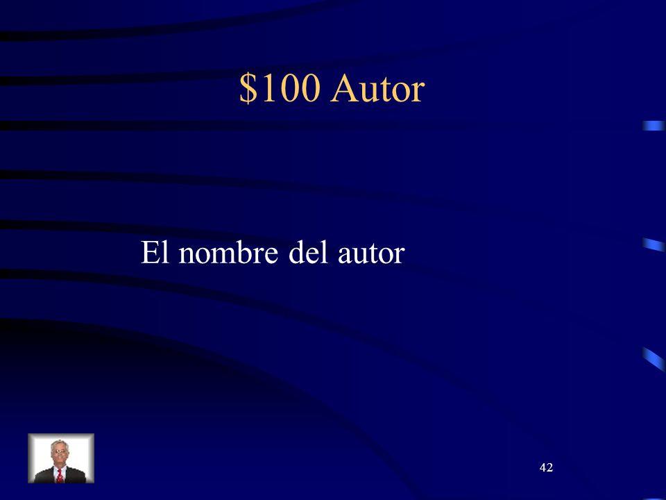 42 $100 Autor El nombre del autor