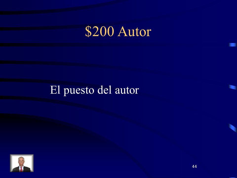 44 $200 Autor El puesto del autor