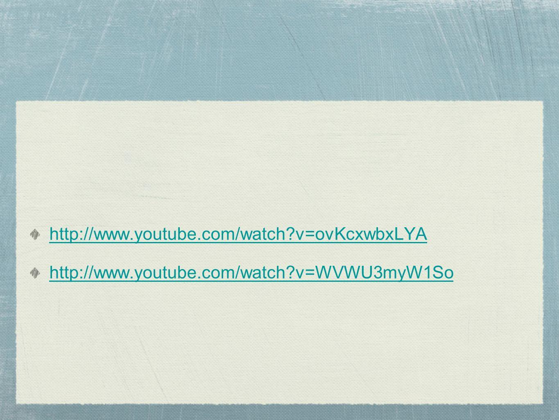 http://www.youtube.com/watch?v=ovKcxwbxLYA http://www.youtube.com/watch?v=WVWU3myW1So