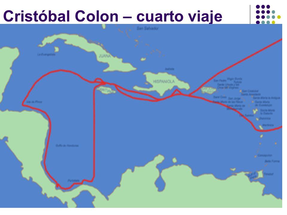 Cristóbal Colon – cuarto viaje