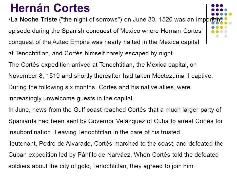 Hernán Cortes La Noche Triste (