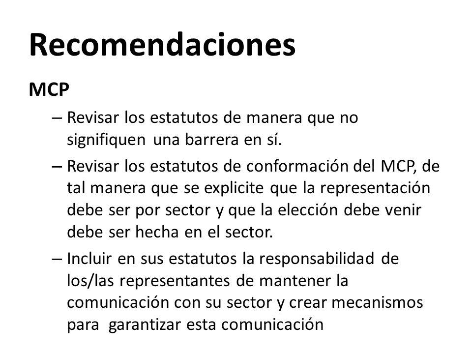 Recomendaciones MCP – Revisar los estatutos de manera que no signifiquen una barrera en sí.