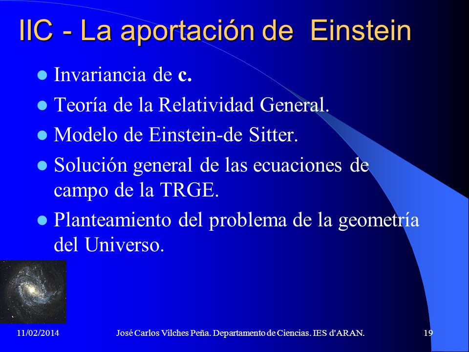 11/02/2014José Carlos Vilches Peña. Departamento de Ciencias. IES d'ARAN.18 IIB – La edad del Universo (2) Últimos cálculos (02/03) del Wilkinson Micr