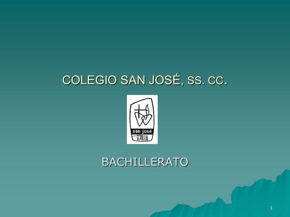 1 COLEGIO SAN JOSÉ, SS. CC. BACHILLERATO