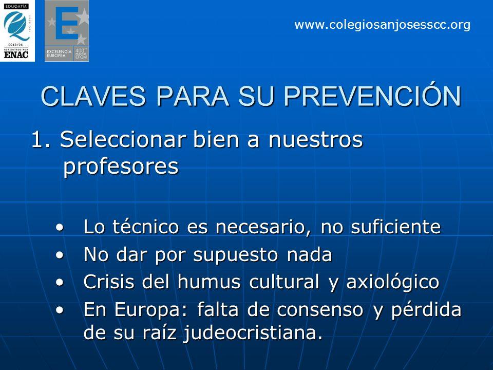 CLAVES PARA SU PREVENCIÓN CLAVES PARA SU PREVENCIÓN 1.
