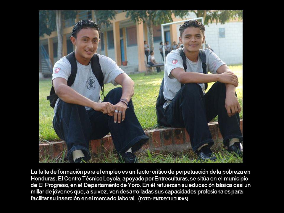 La falta de formación para el empleo es un factor crítico de perpetuación de la pobreza en Honduras.
