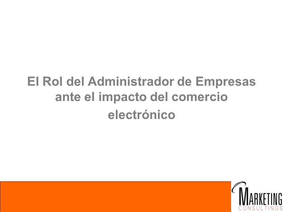El Rol del Administrador de Empresas ante el impacto del comercio electrónico