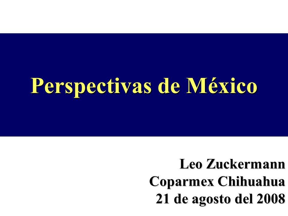 Perspectivas de México Leo Zuckermann Coparmex Chihuahua 21 de agosto del 2008