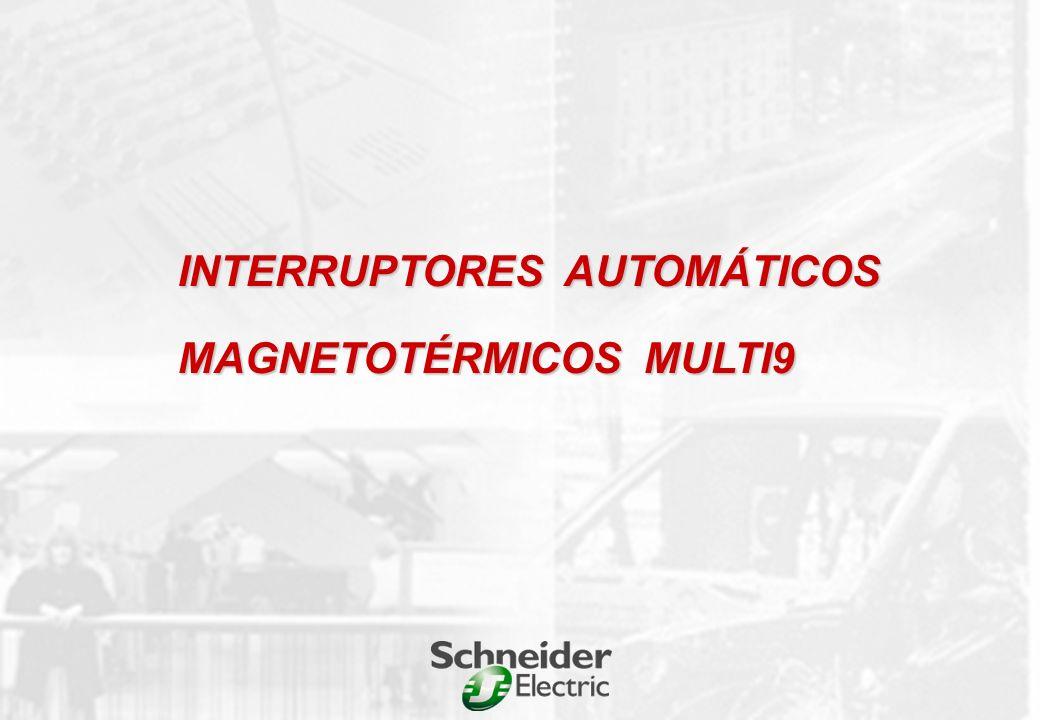 INTERRUPTORES AUTOMÁTICOS MAGNETOTÉRMICOS MULTI9
