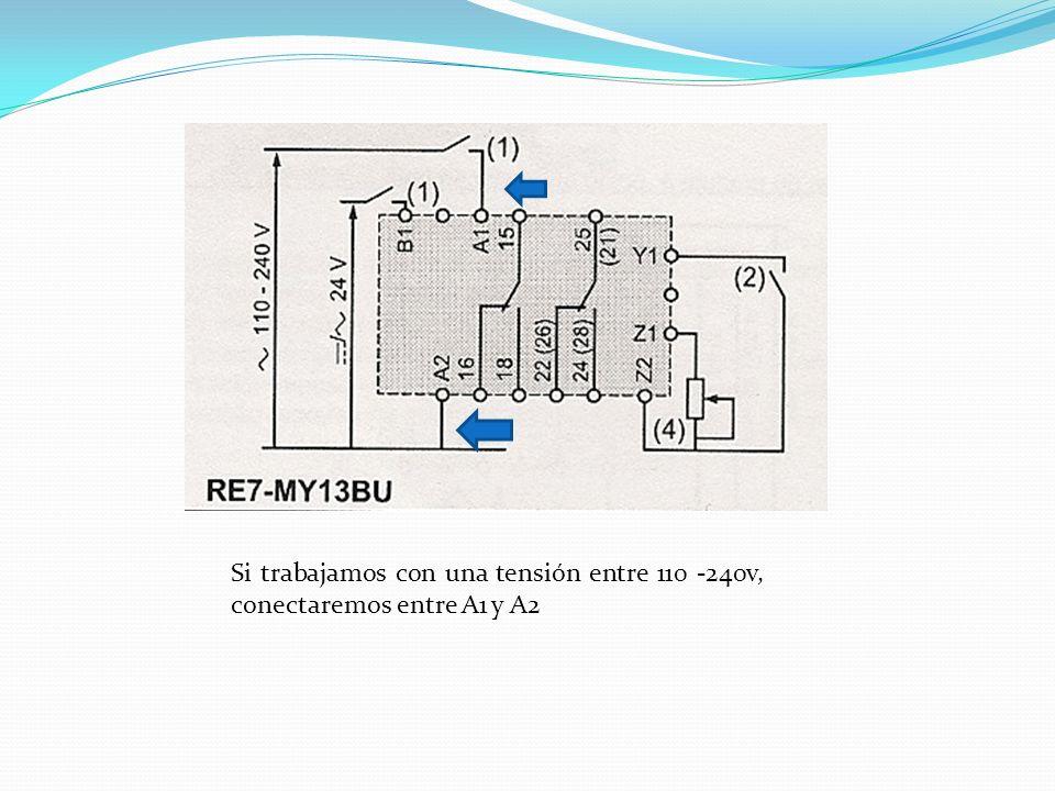 Si trabajamos con una tensión entre 110 -240v, conectaremos entre A1 y A2
