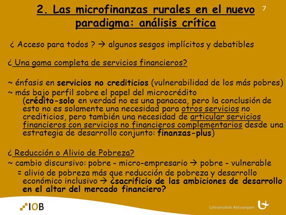 7 2. Las microfinanzas rurales en el nuevo paradigma: análisis crítica ¿ Acceso para todos .