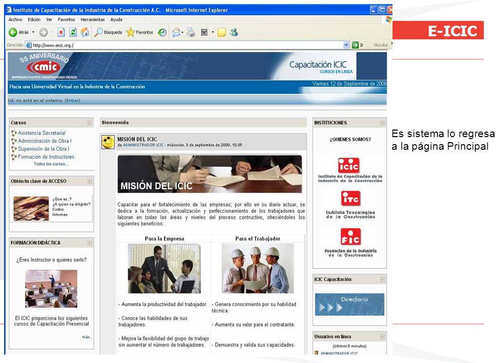 E-ICIC Es sistema lo regresa a la página Principal