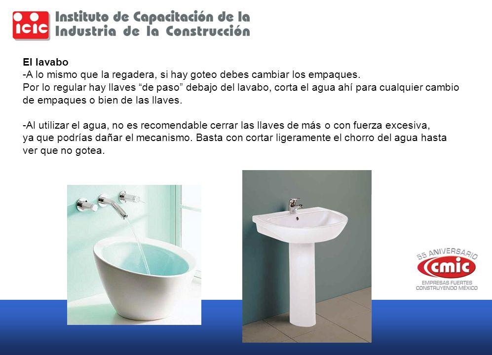 El lavabo -A lo mismo que la regadera, si hay goteo debes cambiar los empaques. Por lo regular hay llaves de paso debajo del lavabo, corta el agua ahí