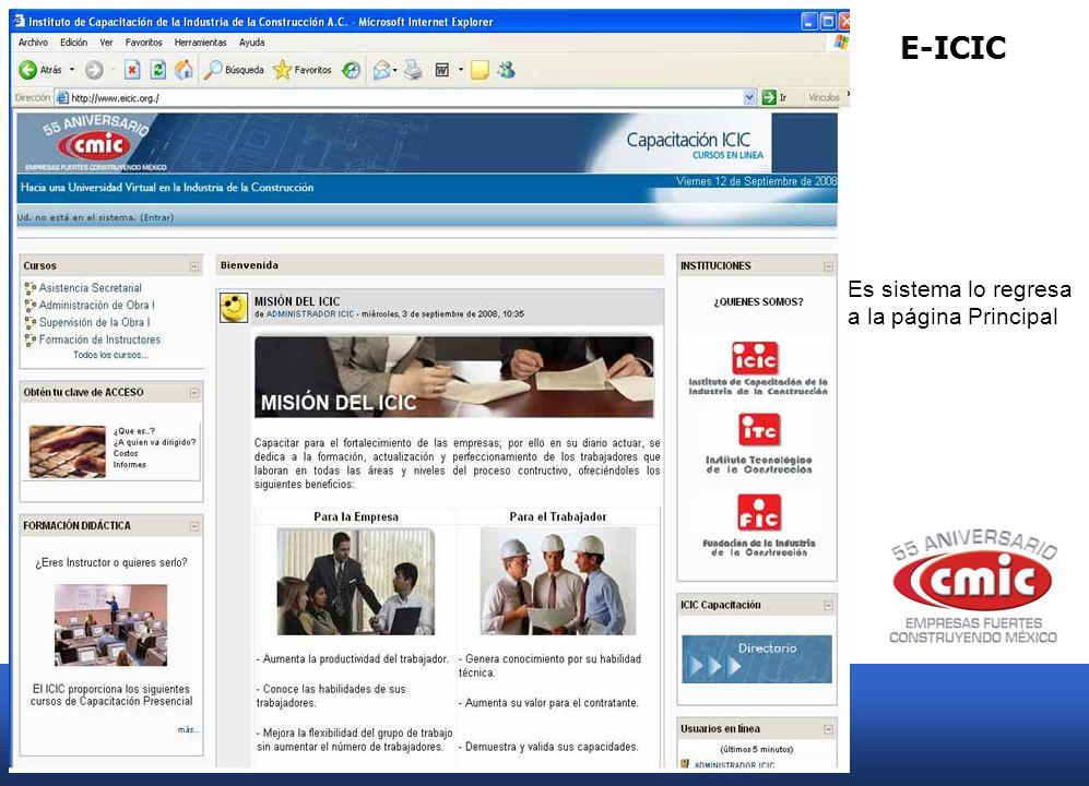 E-ICIC El correo electrónico que envía en automático el sistema llegara al mail que dio de alta al registrar sus datos.