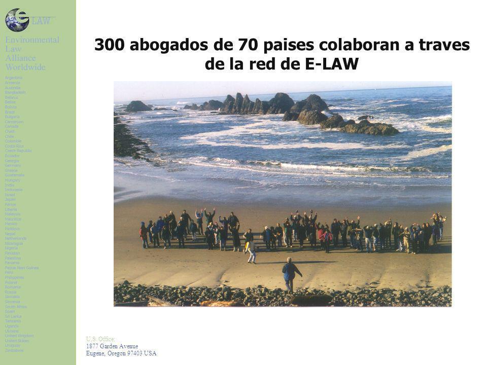 U.S. Office: 1877 Garden Avenue Eugene, Oregon 97403 USA 300 abogados de 70 paises colaboran a traves de la red de E-LAW