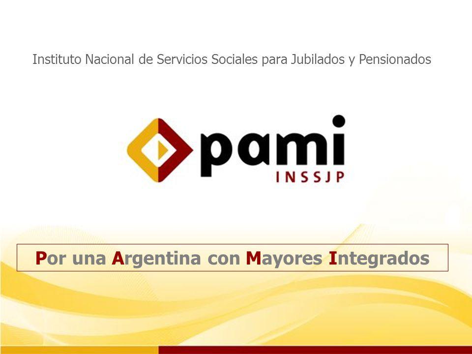 Por una Argentina con Mayores Integrados Instituto Nacional de Servicios Sociales para Jubilados y Pensionados