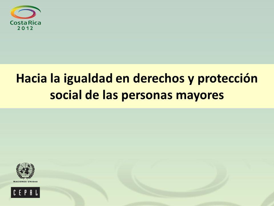 Hacia la igualdad en derechos y protección social de las personas mayores