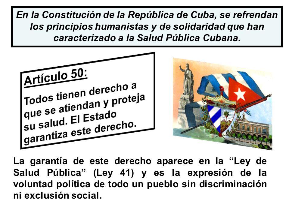 La garantía de este derecho aparece en la Ley de Salud Pública (Ley 41) y es la expresión de la voluntad política de todo un pueblo sin discriminación