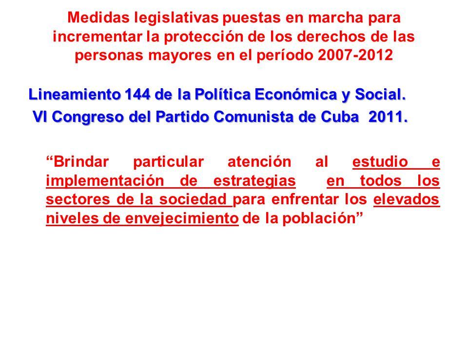 Medidas legislativas puestas en marcha para incrementar la protección de los derechos de las personas mayores en el período 2007-2012 Lineamiento 144