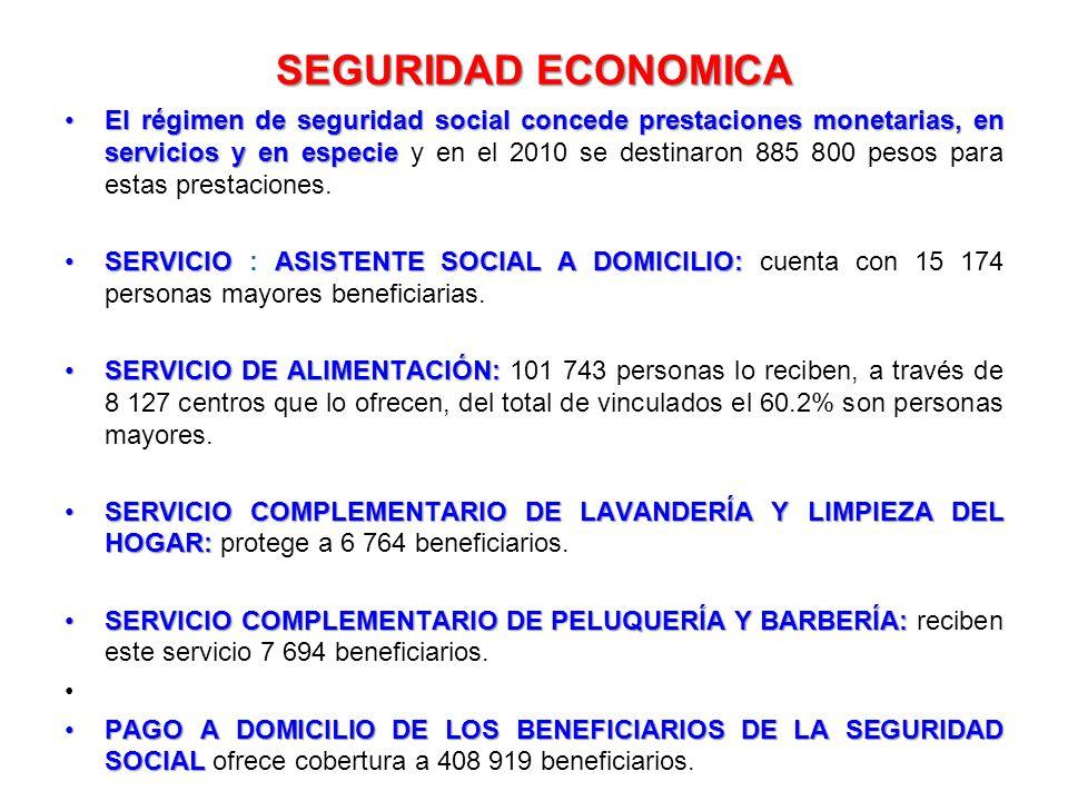 SEGURIDAD ECONOMICA El régimen de seguridad social concede prestaciones monetarias, en servicios y en especieEl régimen de seguridad social concede pr