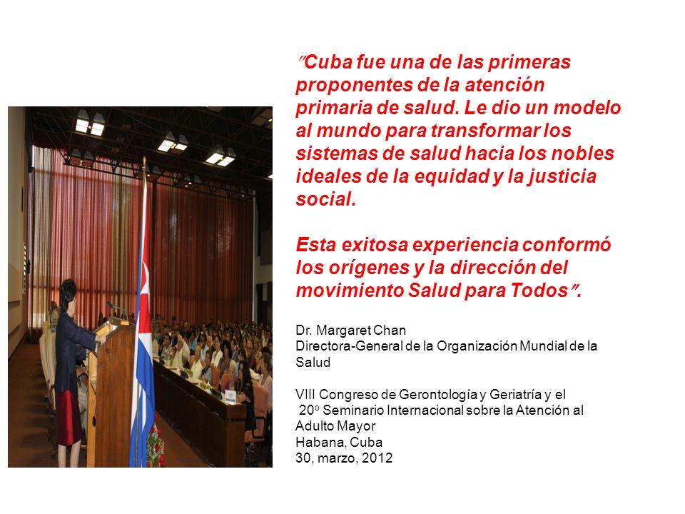 Cuba fue una de las primeras proponentes de la atención primaria de salud. Le dio un modelo al mundo para transformar los sistemas de salud hacia los