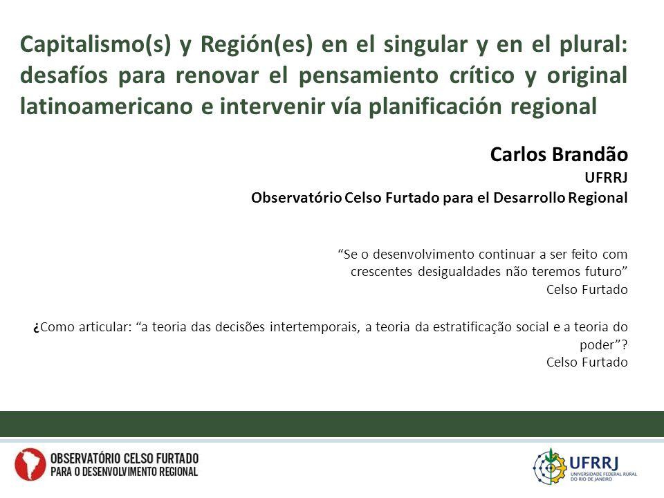 Rescastar el rol de los Diagnósticos sobre los problemas regionales Rescatar la lógica de los Proyectos y la lógica de Projetamento (articular buenos proyectos) Los medios