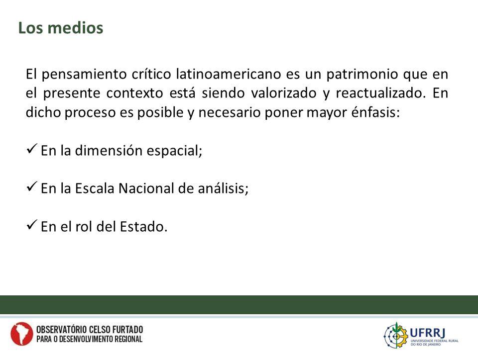 El pensamiento crítico latinoamericano es un patrimonio que en el presente contexto está siendo valorizado y reactualizado.