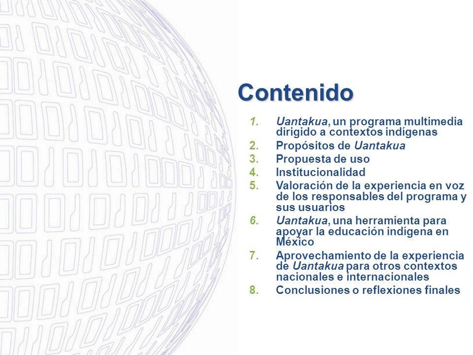 3 1.Uantakua, un programa multimedia dirigido a contextos indígenas ¿Qué es Uantakua.