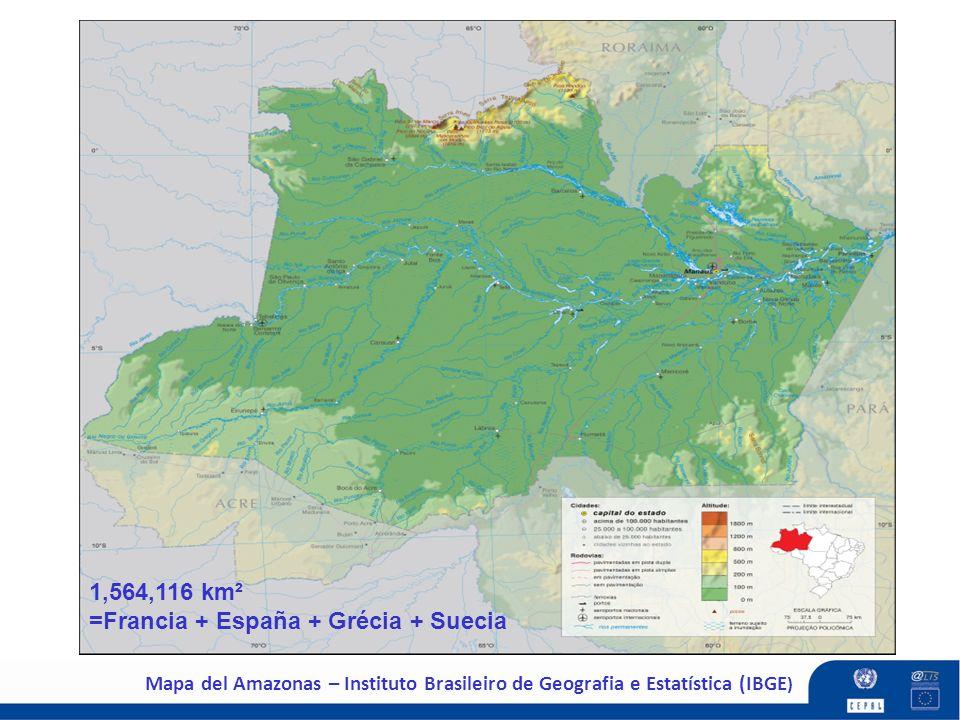 Mapa del Amazonas – Instituto Brasileiro de Geografia e Estatística (IBGE ) 1,564,116 km² =Francia + España + Grécia + Suecia
