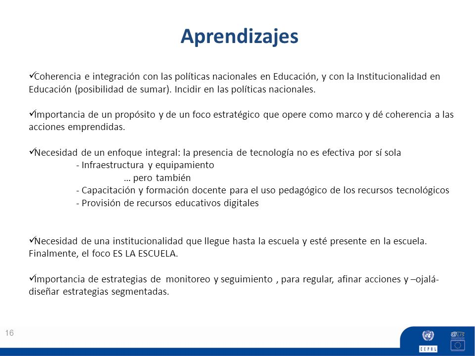 Aprendizajes 16 Coherencia e integración con las políticas nacionales en Educación, y con la Institucionalidad en Educación (posibilidad de sumar).