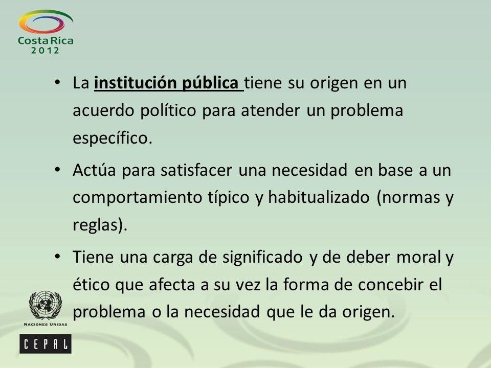 La institución pública tiene su origen en un acuerdo político para atender un problema específico.