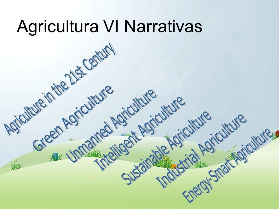 Agricultura VI Narrativas