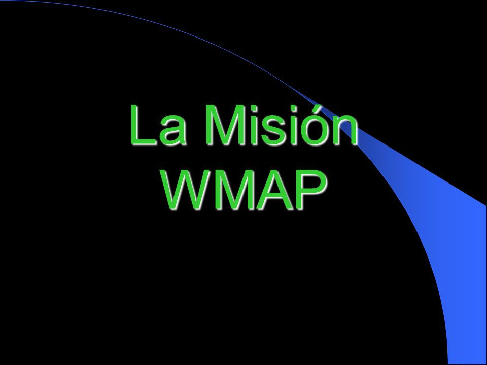 La Misión WMAP