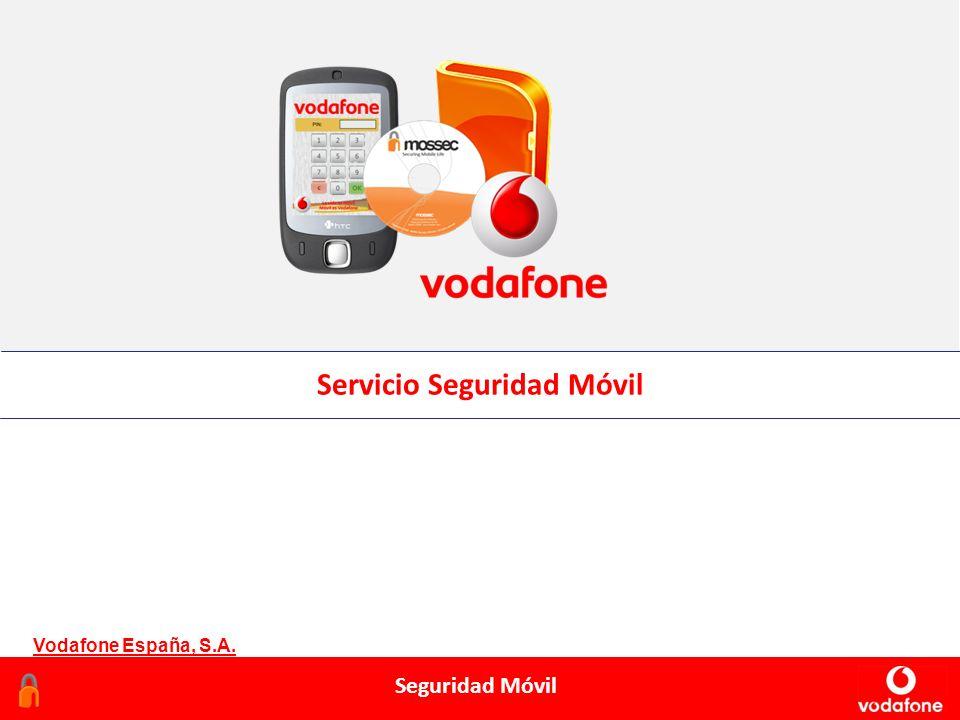 Febrero 2006 Seguridad Móvil Servicio Seguridad Móvil Vodafone España, S.A.