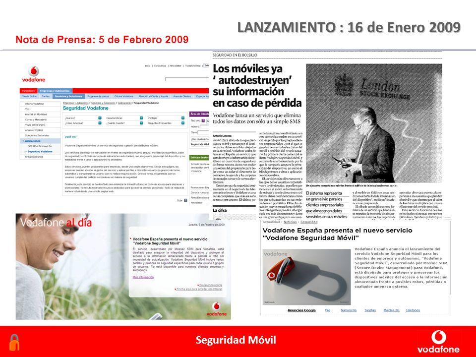 Febrero 2006 Seguridad Móvil LANZAMIENTO : 16 de Enero 2009 Nota de Prensa: 5 de Febrero 2009