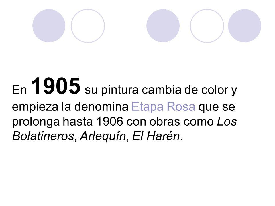 En 1905 su pintura cambia de color y empieza la denomina Etapa Rosa que se prolonga hasta 1906 con obras como Los Bolatineros, Arlequín, El Harén.