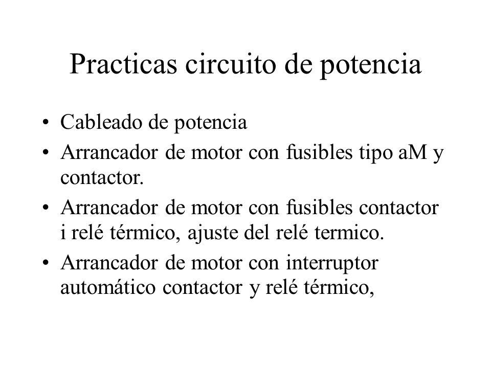 Practicas circuito de potencia Cableado de potencia Arrancador de motor con fusibles tipo aM y contactor. Arrancador de motor con fusibles contactor i
