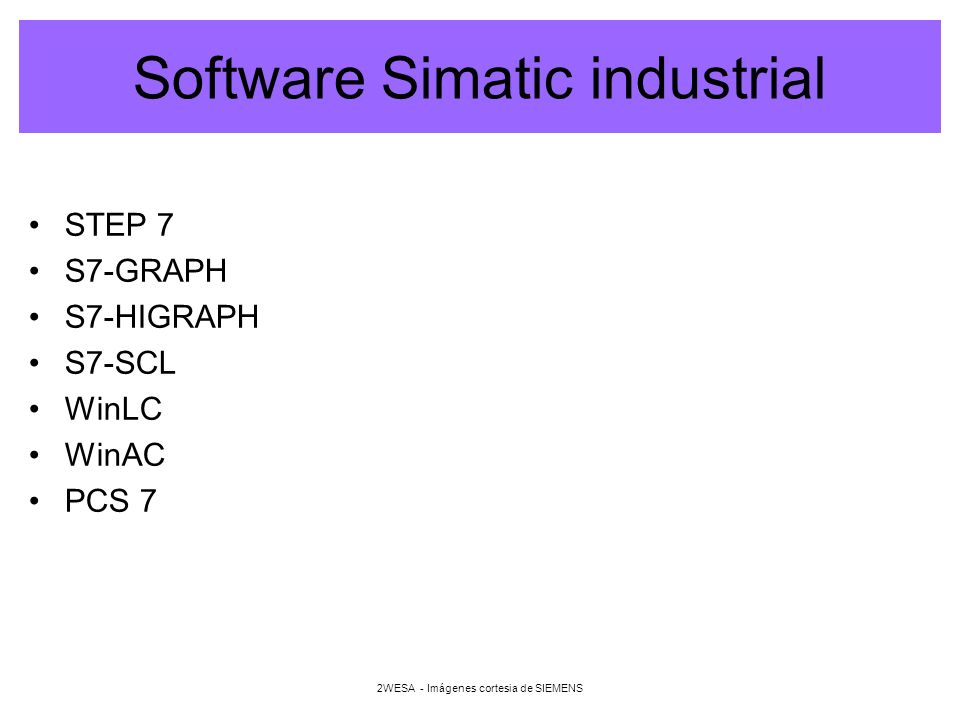 2WESA - Imágenes cortesia de SIEMENS Software Simatic industrial STEP 7 S7-GRAPH S7-HIGRAPH S7-SCL WinLC WinAC PCS 7