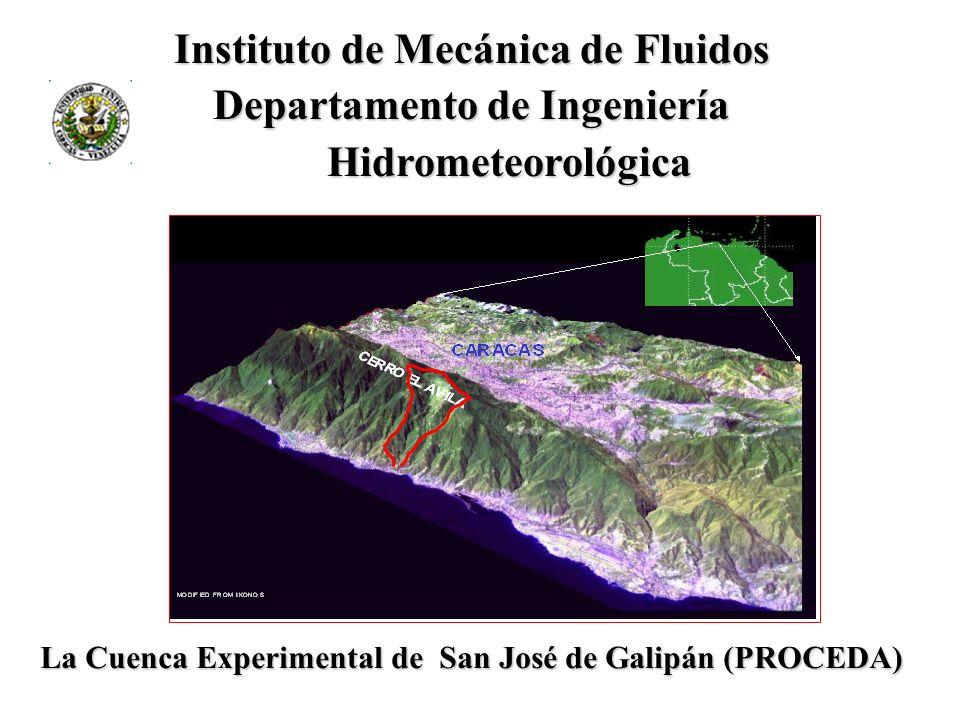 Instituto de Mecánica de Fluidos Instituto de Mecánica de Fluidos Departamento de Ingeniería Departamento de Ingeniería Hidrometeorológica Hidrometeor