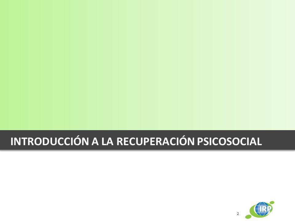 INTRODUCCIÓN A LA RECUPERACIÓN PSICOSOCIAL 2