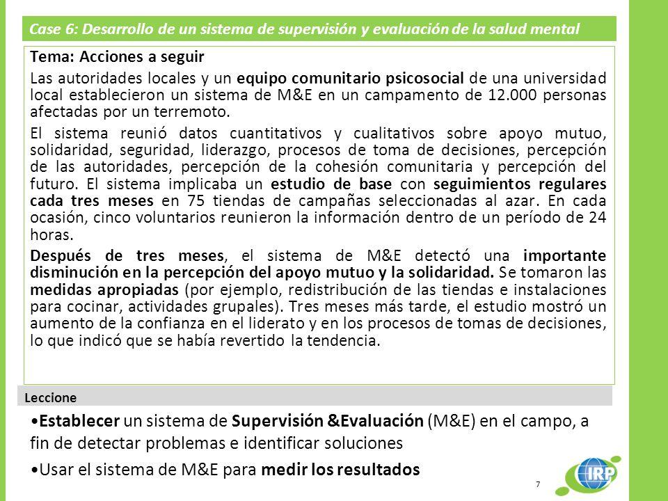 Case 6: Desarrollo de un sistema de supervisión y evaluación de la salud mental (M&E, por sus siglas en inglés); El Salvador Tema: Acciones a seguir L