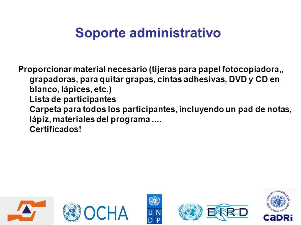 Soporte administrativo Proporcionar material necesario (tijeras para papel fotocopiadora,, grapadoras, para quitar grapas, cintas adhesivas, DVD y CD