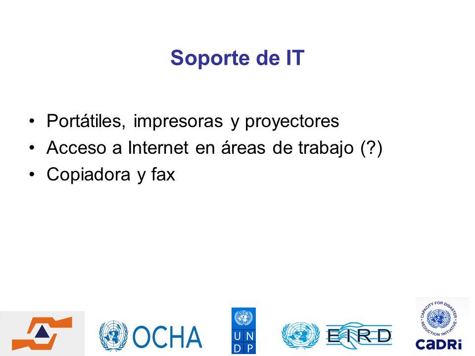 Soporte de IT Portátiles, impresoras y proyectores Acceso a Internet en áreas de trabajo (?) Copiadora y fax