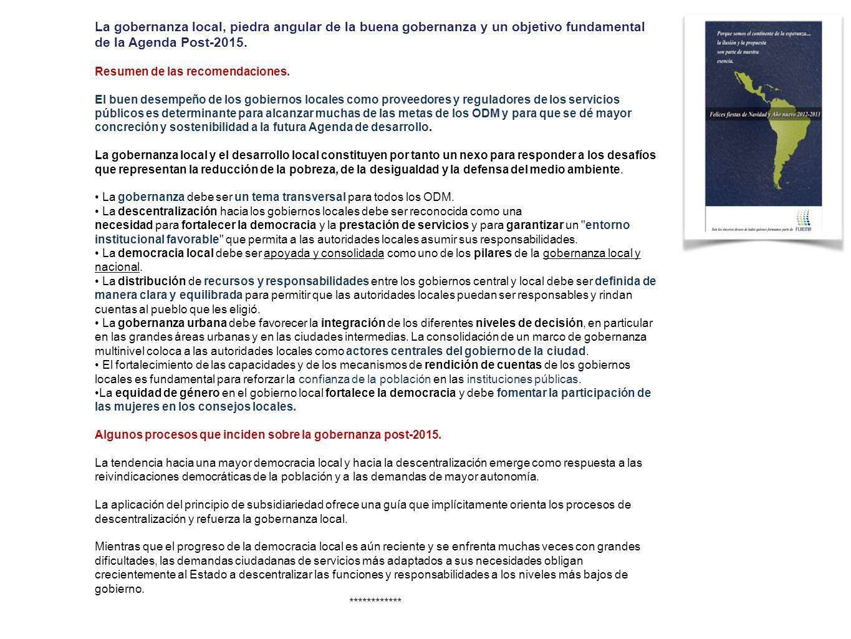 La gobernanza local, piedra angular de la buena gobernanza y un objetivo fundamental de la Agenda Post-2015.