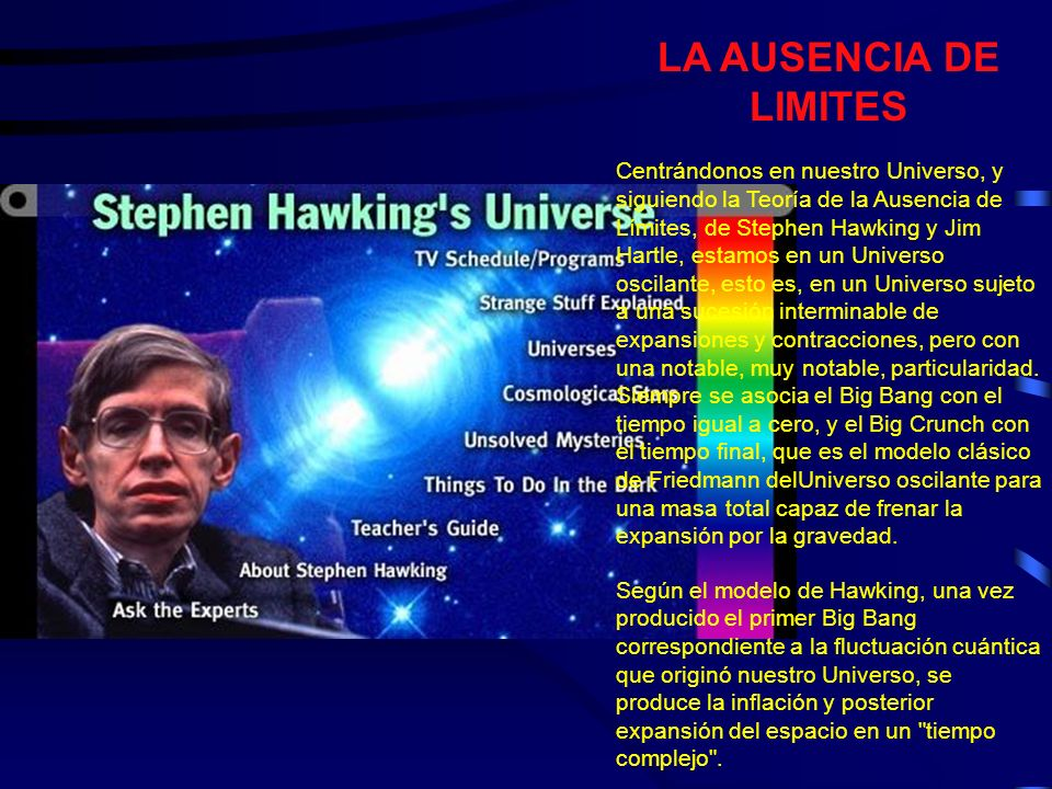 Existen Teorías que explican que nuestro Universo se