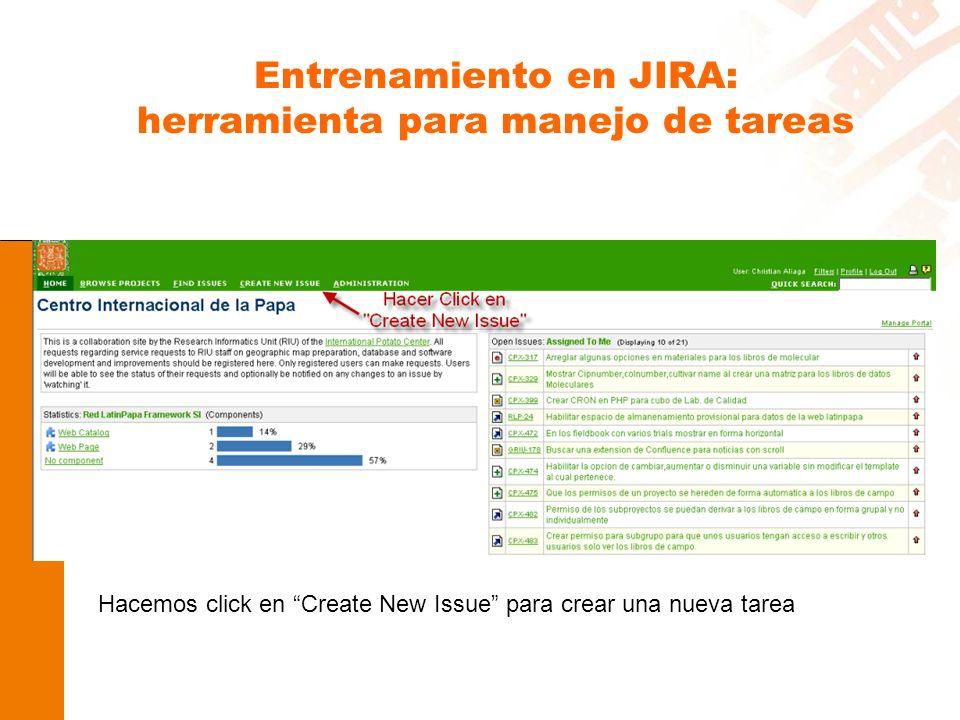Entrenamiento en JIRA: herramienta para manejo de tareas Hacemos click en Create New Issue para crear una nueva tarea