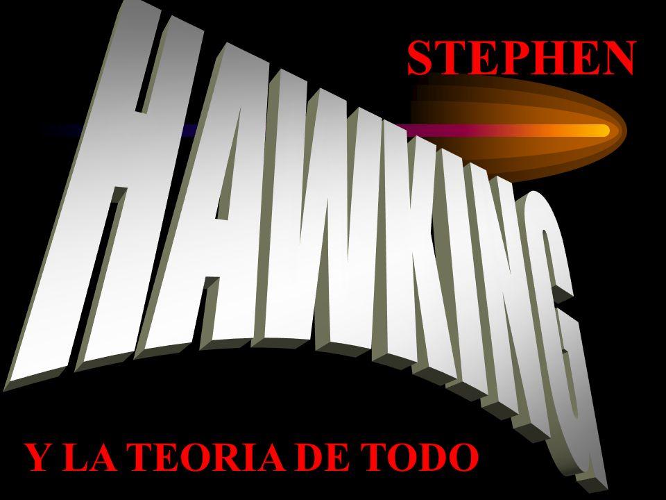 STEPHEN Y LA TEORIA DE TODO