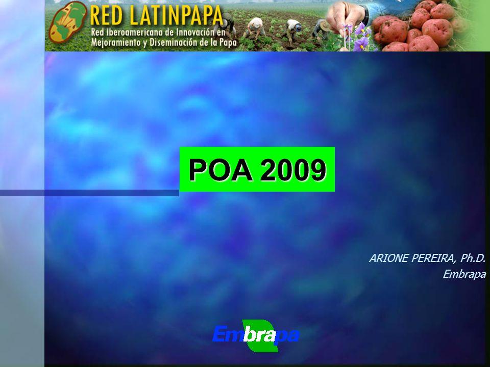 POA 2009 ARIONE PEREIRA, Ph.D. Embrapa